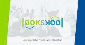 Lookskool - Une approche visuelle de l'éducation